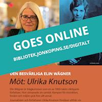 BIld på Ulrika Knutson  med texten goes online