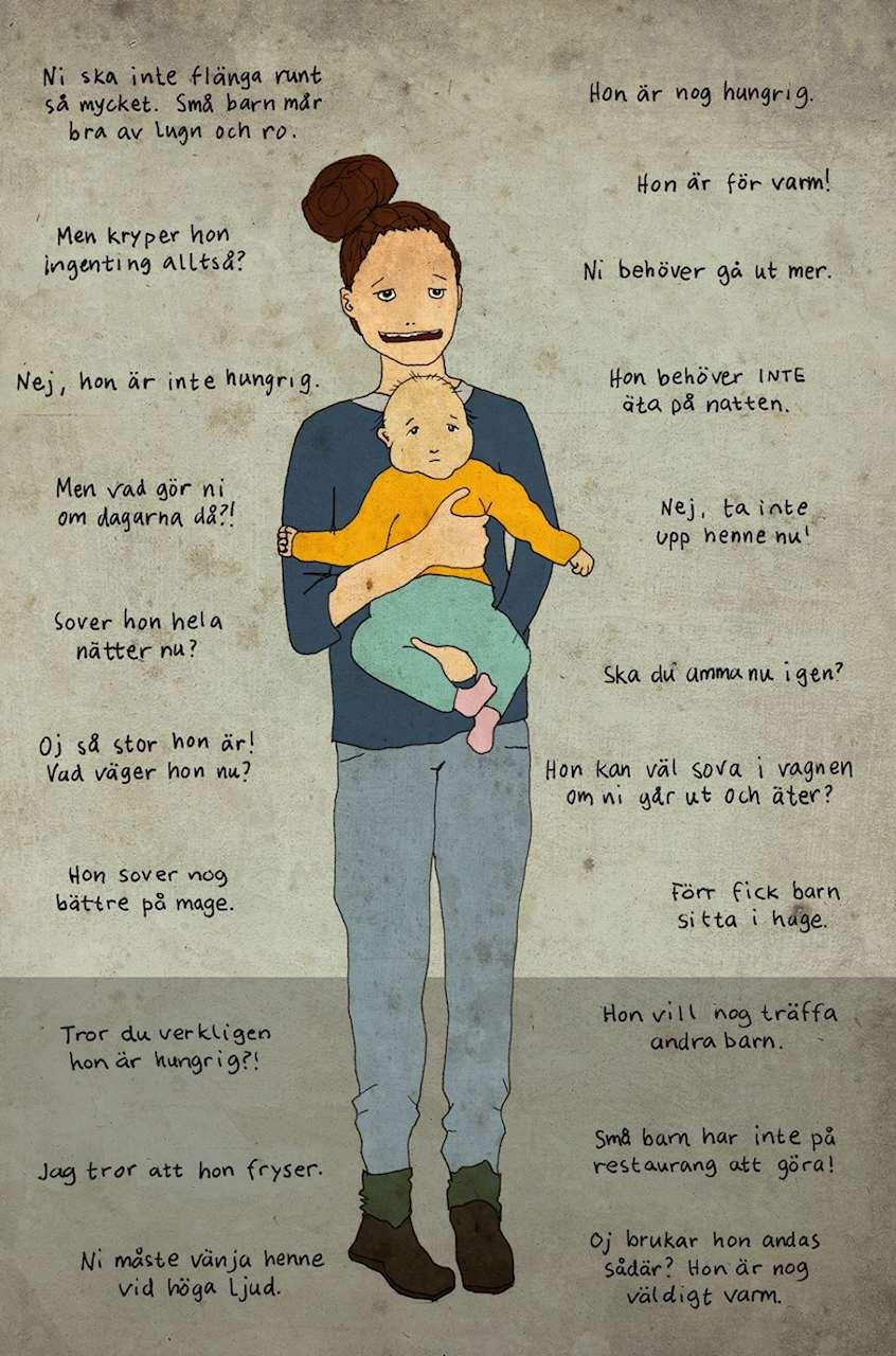 EN bild med vanliga kommentarer och tips en nybliven mamma kan få.