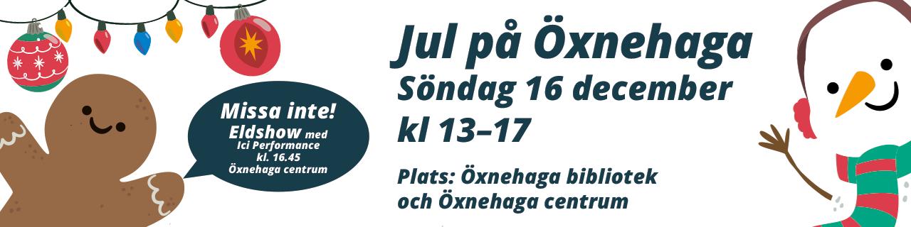 Jul på Öxnehaga - 16 december kl 13.17